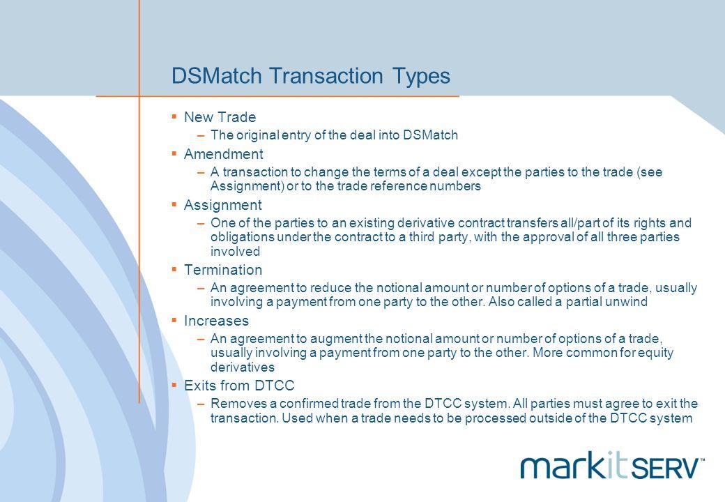 DSMatch Transaction Types