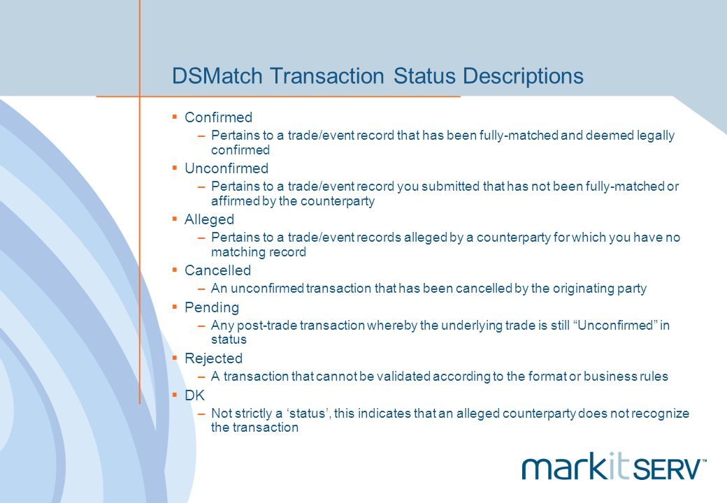 DSMatch Transaction Status Descriptions