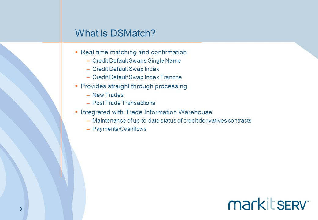 What is DSMatch Real time matching and confirmation