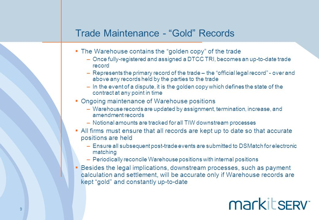Trade Maintenance - Gold Records