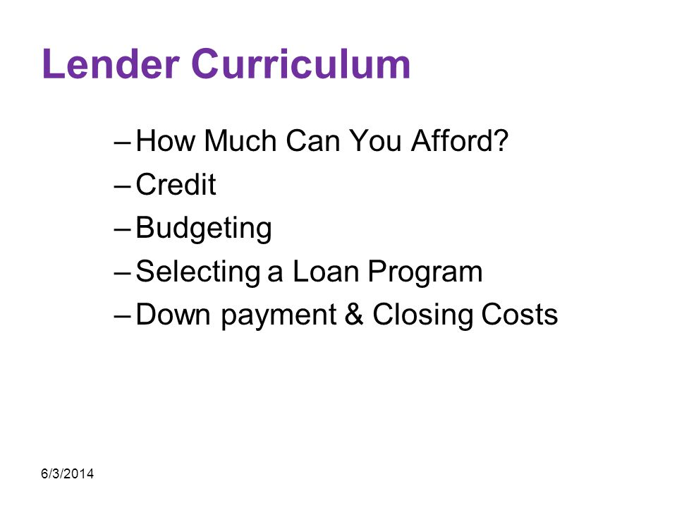 Lender Curriculum How Much Can You Afford Credit Budgeting