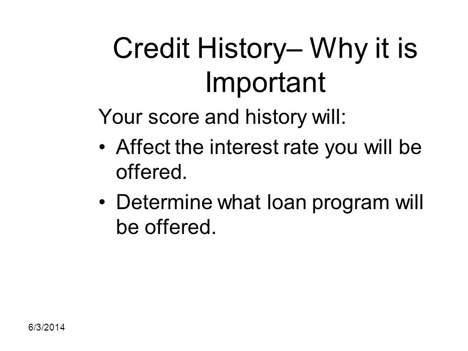 Credit History– Why it is Important