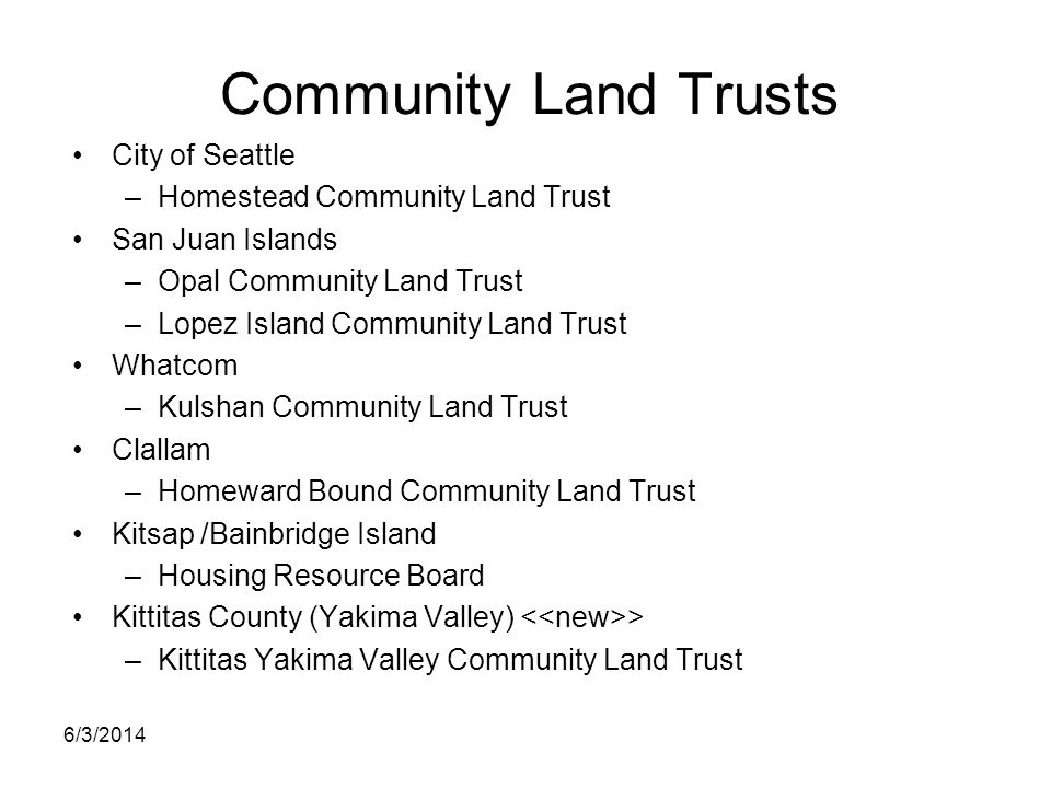Community Land Trusts City of Seattle Homestead Community Land Trust