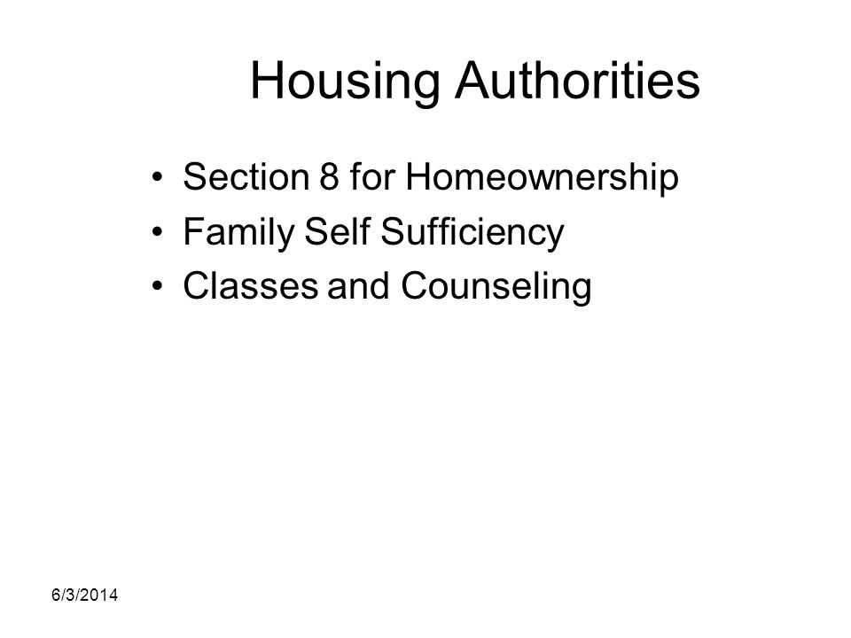 Housing Authorities Section 8 for Homeownership