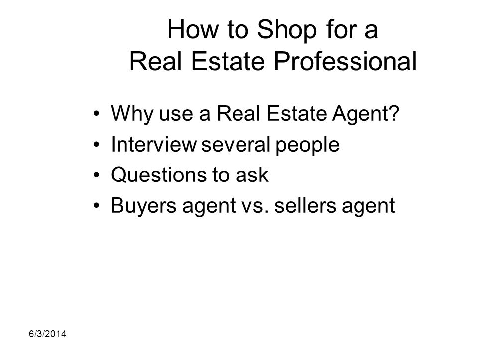 How to Shop for a Real Estate Professional