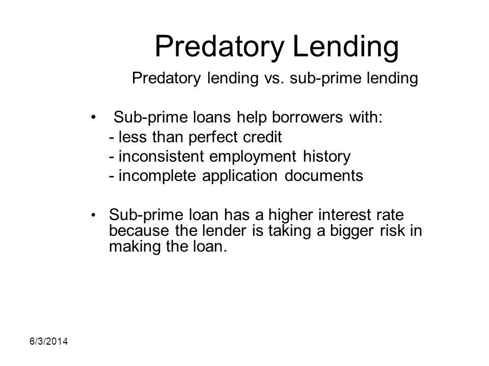Predatory lending vs. sub-prime lending