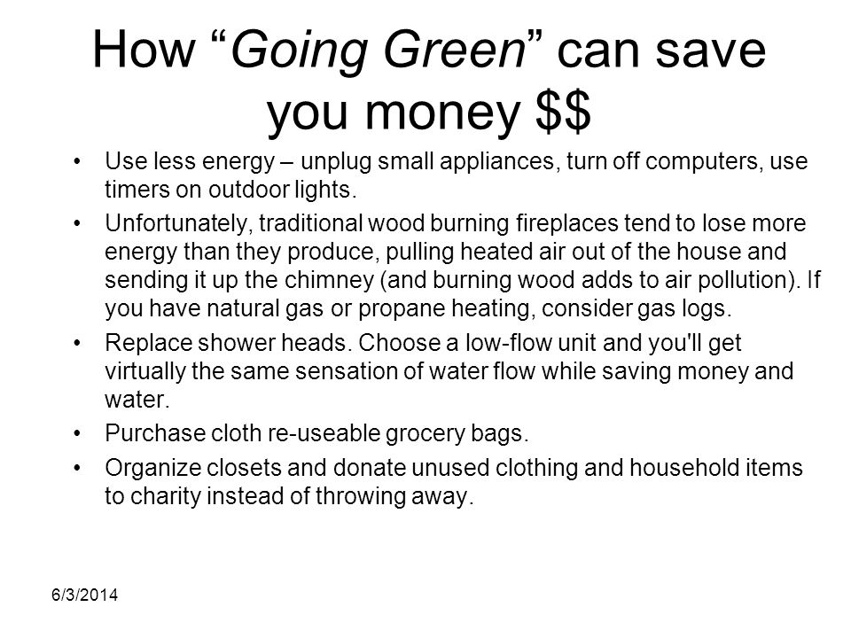How Going Green can save you money $$