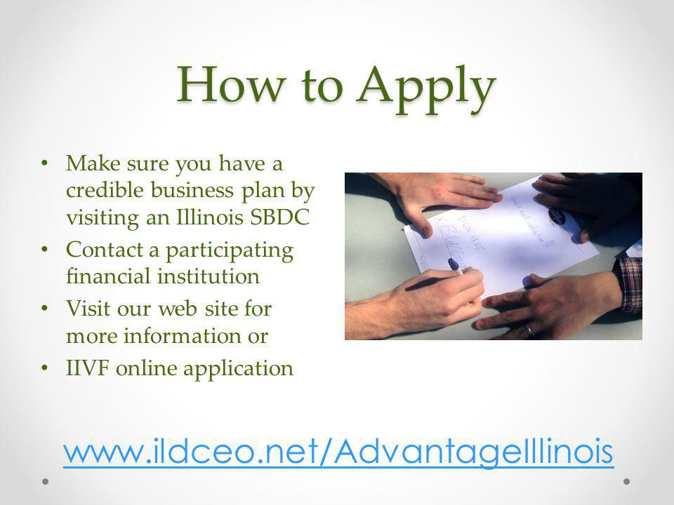 How to Apply www.ildceo.net/AdvantageIllinois