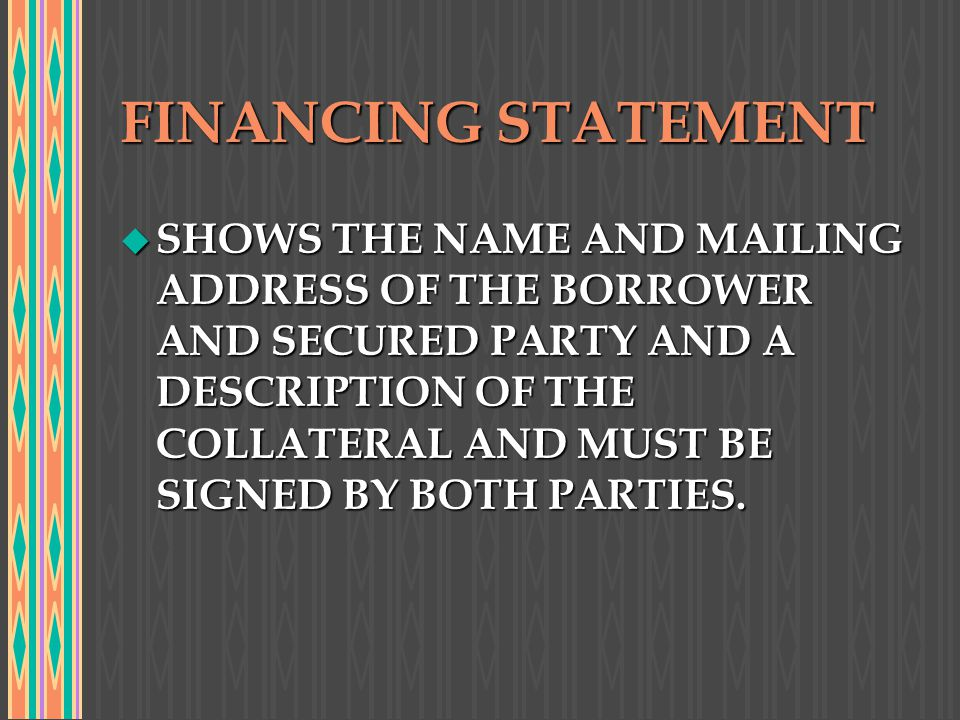 FINANCING STATEMENT