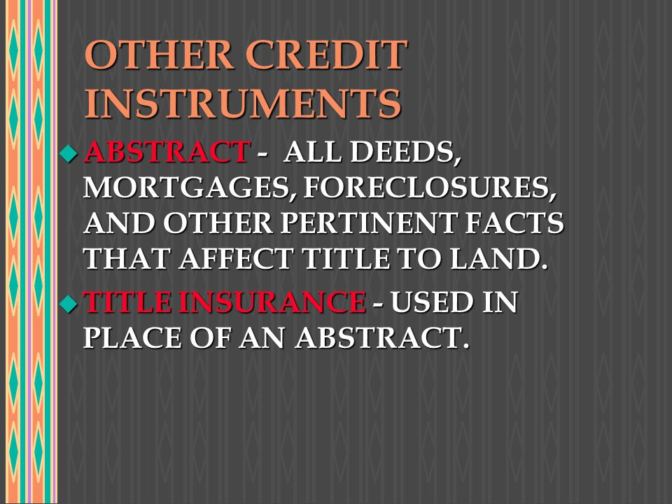 OTHER CREDIT INSTRUMENTS