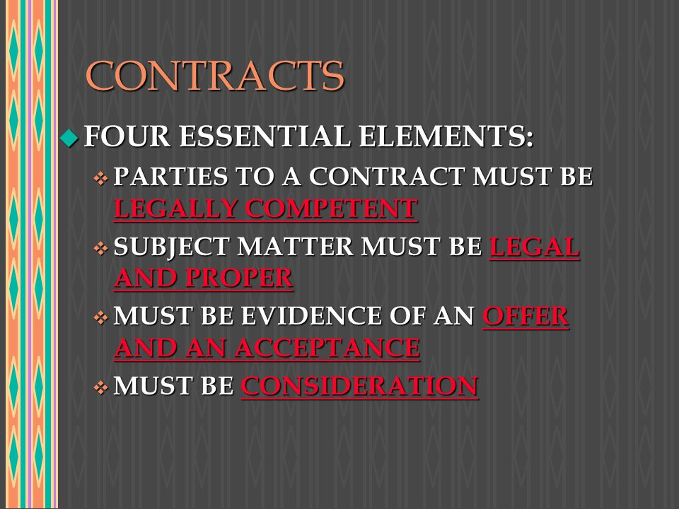 CONTRACTS FOUR ESSENTIAL ELEMENTS: