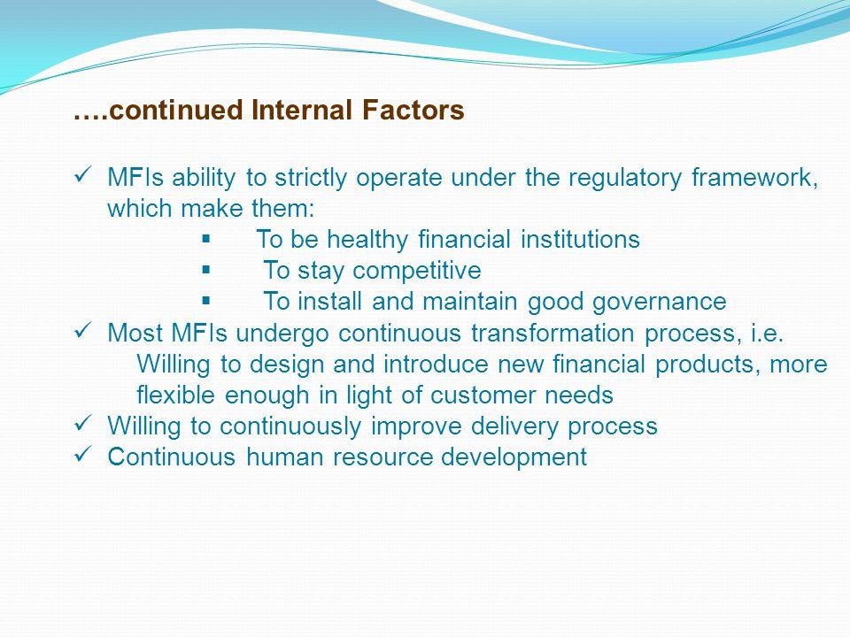 ….continued Internal Factors