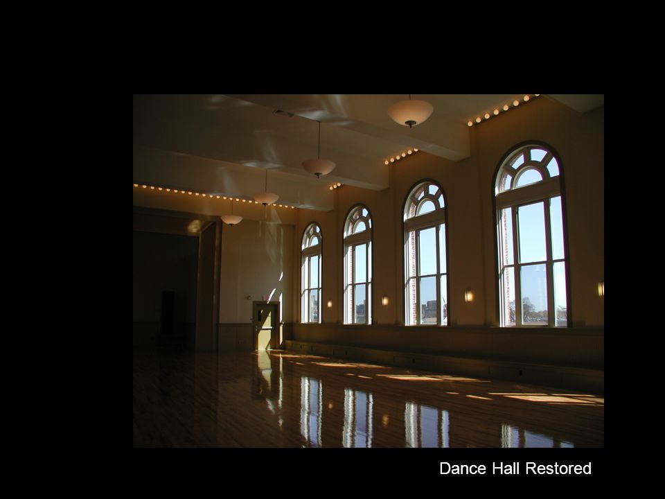 Dance Hall Restored