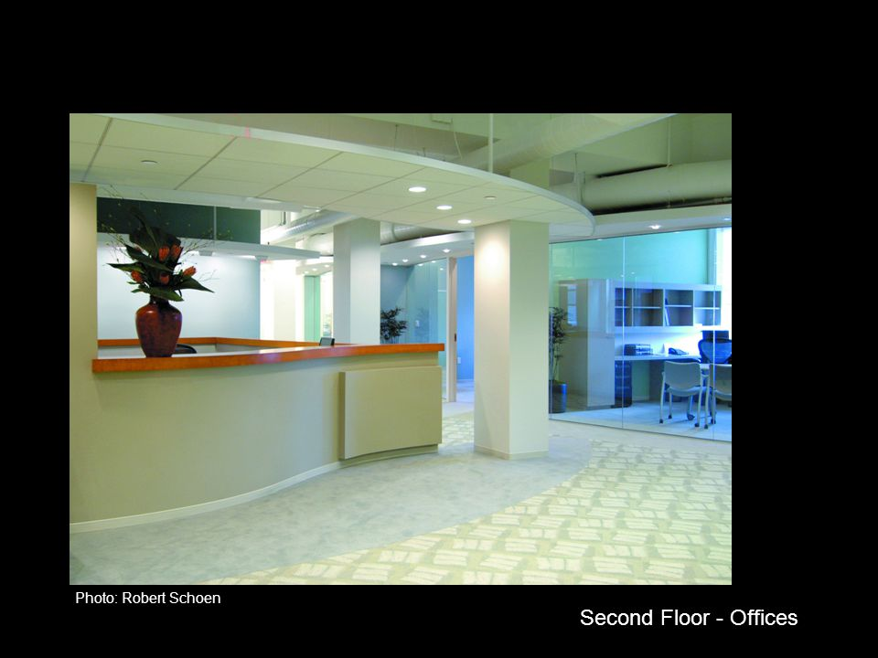 Photo: Robert Schoen Second Floor - Offices