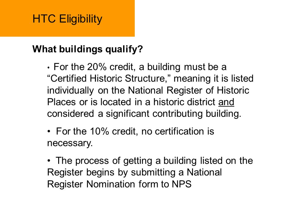 HTC Eligibility What buildings qualify