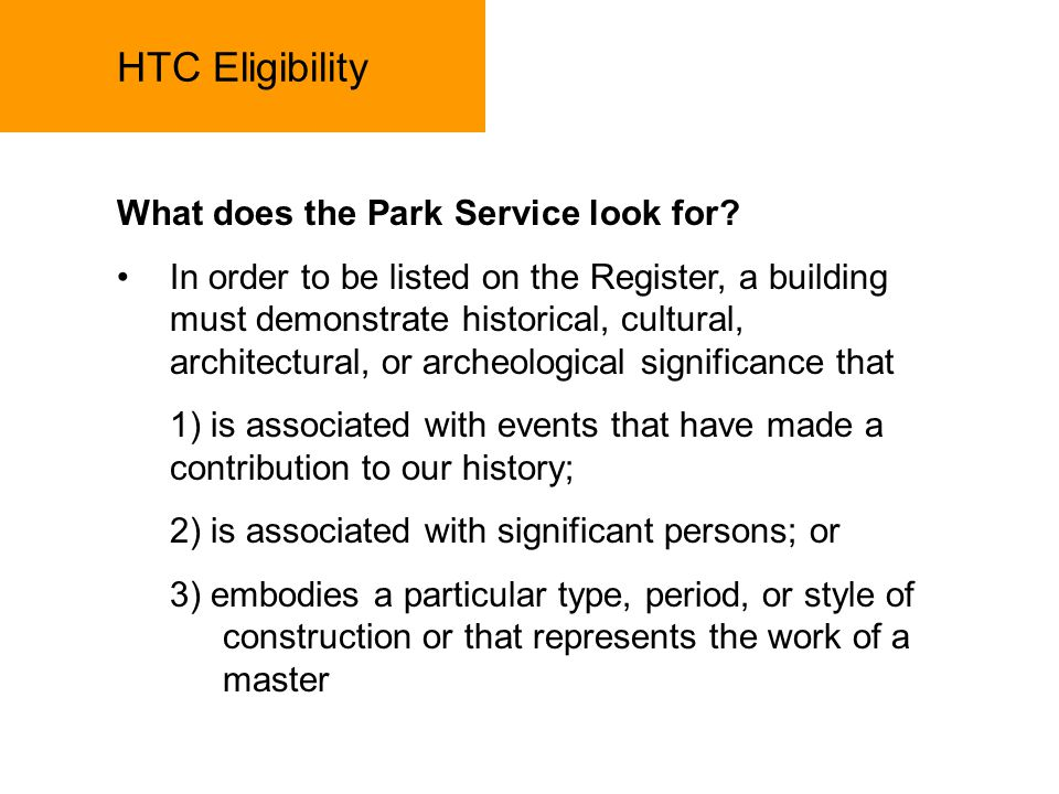 HTC Eligibility What does the Park Service look for