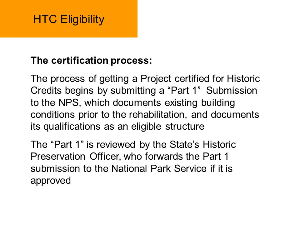 HTC Eligibility The certification process: