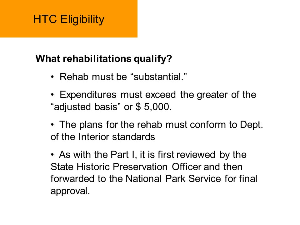 HTC Eligibility What rehabilitations qualify