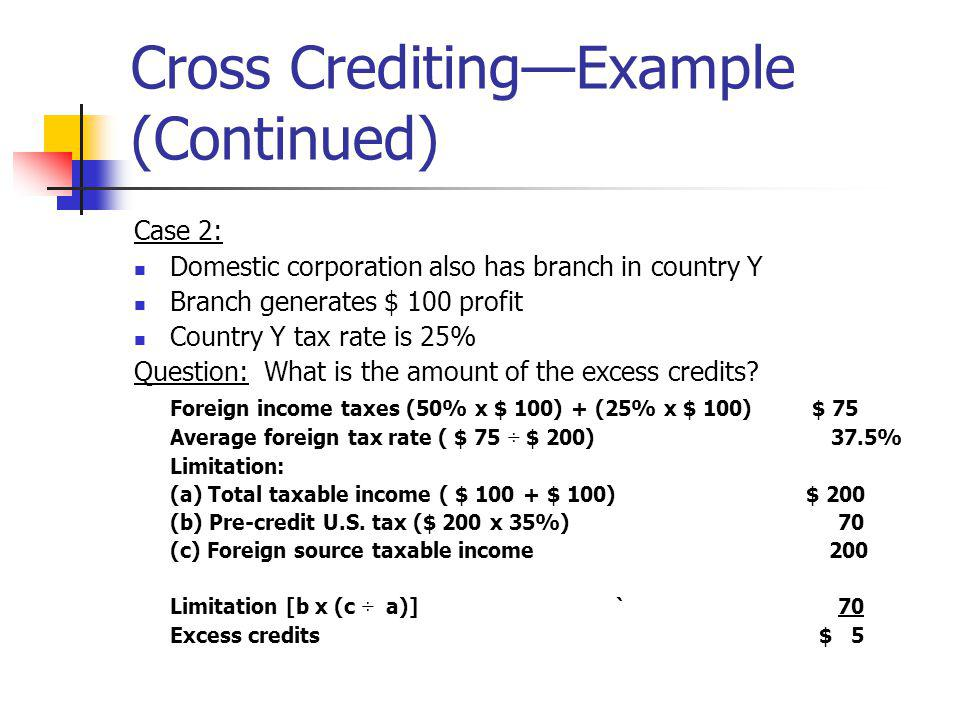 Cross Crediting—Example (Continued)