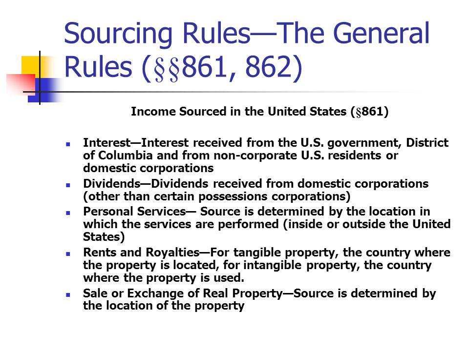 Sourcing Rules—The General Rules (§§861, 862)