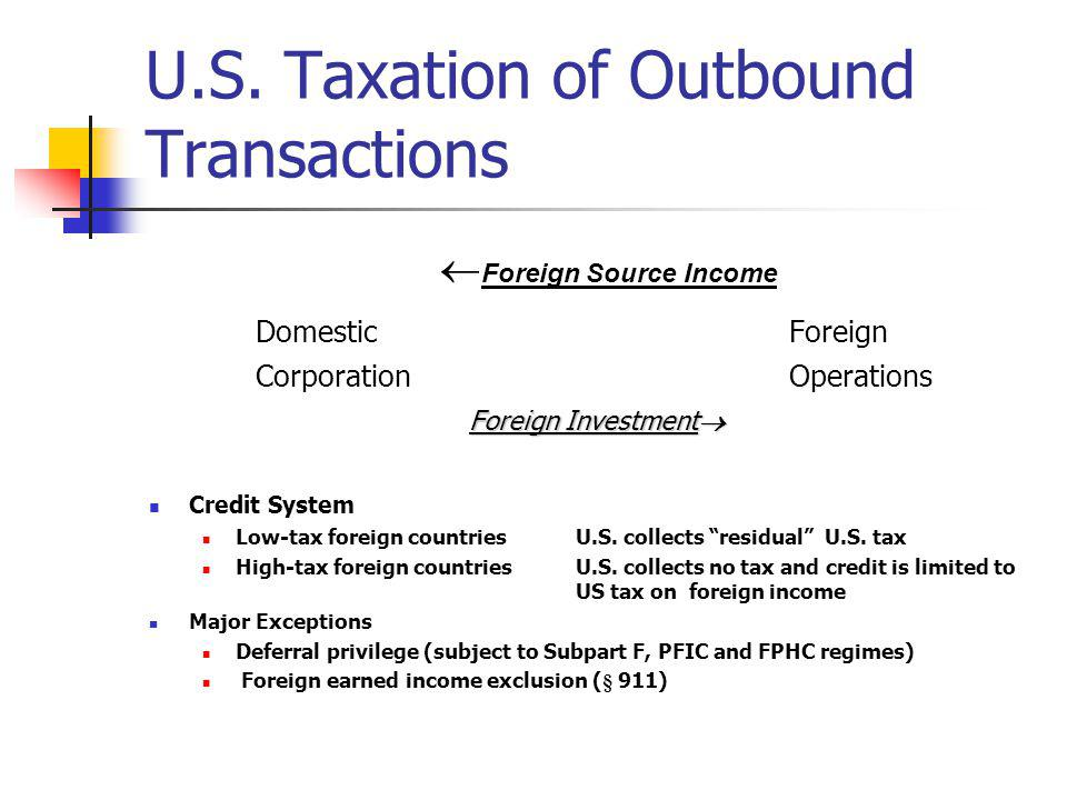 U.S. Taxation of Outbound Transactions