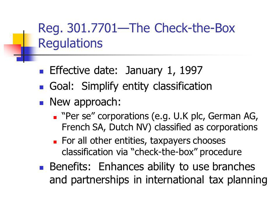Reg. 301.7701—The Check-the-Box Regulations