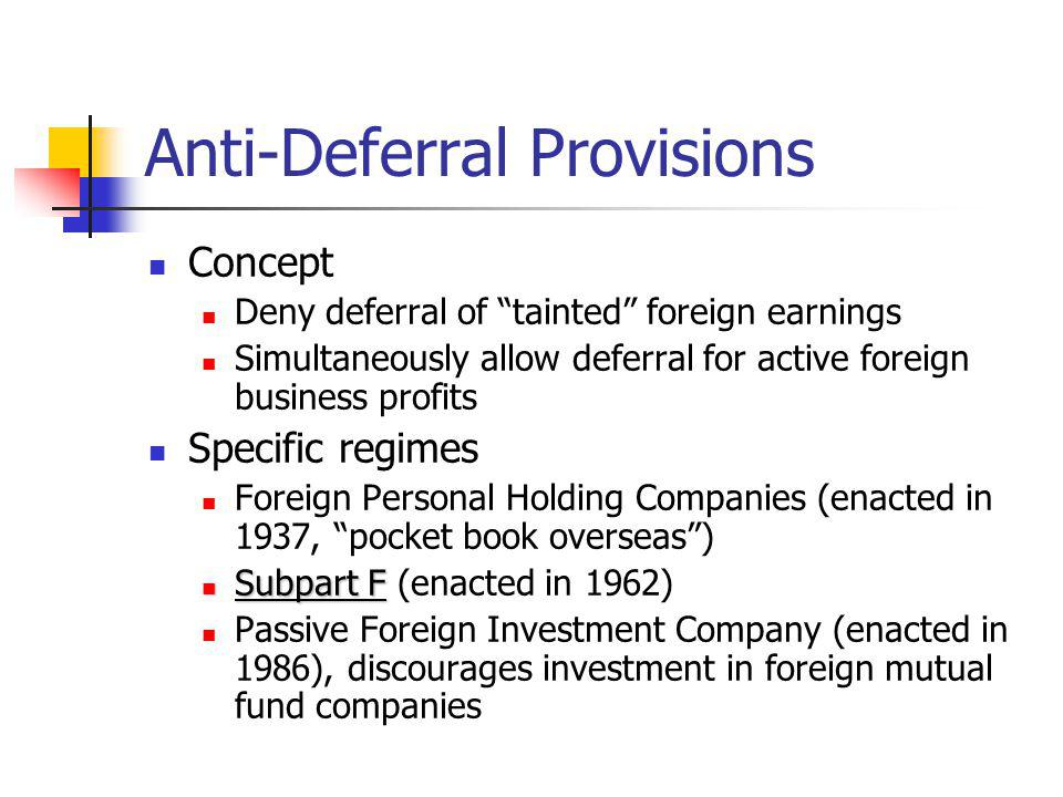Anti-Deferral Provisions