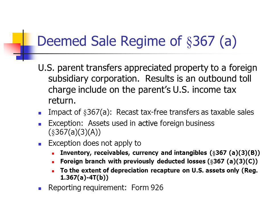 Deemed Sale Regime of §367 (a)