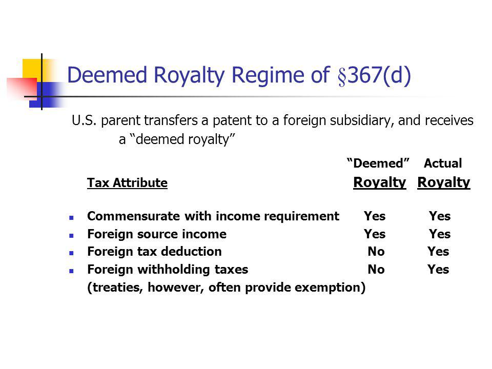 Deemed Royalty Regime of §367(d)