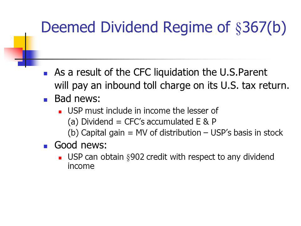 Deemed Dividend Regime of §367(b)