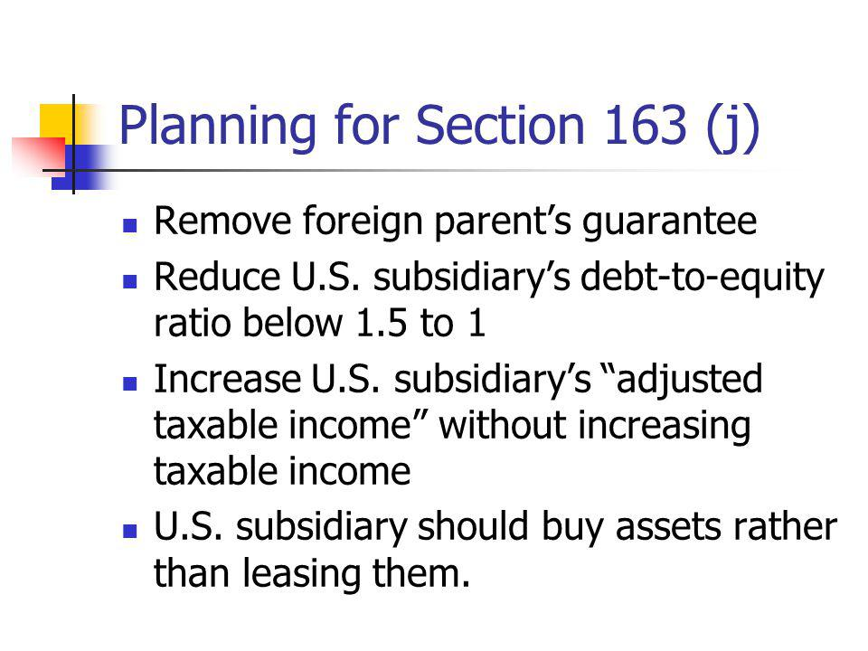 Planning for Section 163 (j)