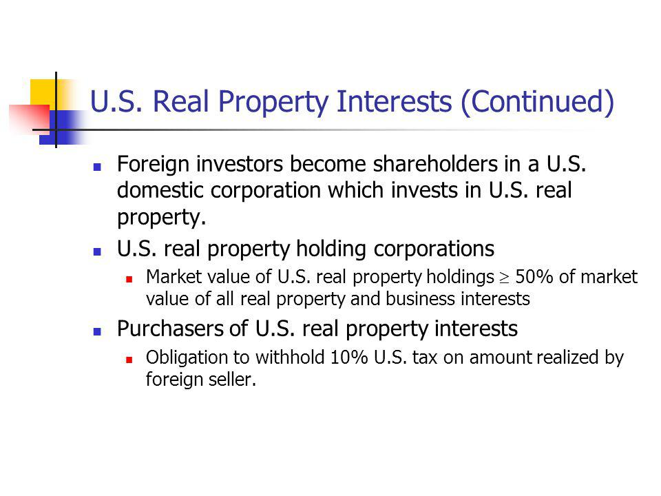 U.S. Real Property Interests (Continued)