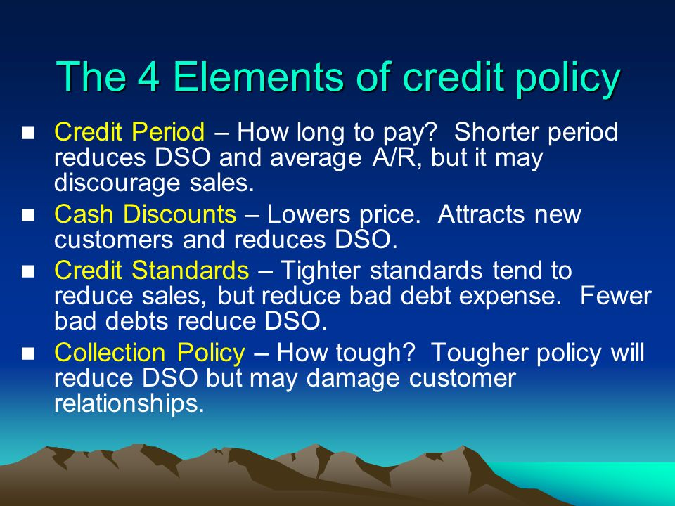 The 4 Elements of credit policy