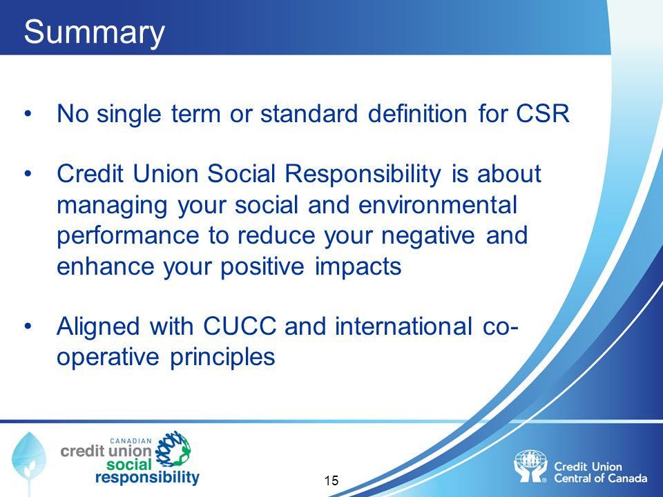 Summary No single term or standard definition for CSR