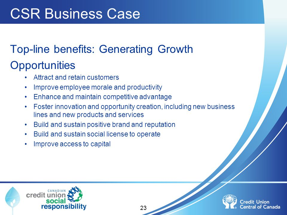 CSR Business Case Top-line benefits: Generating Growth Opportunities