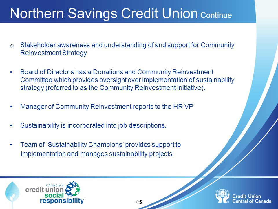 Northern Savings Credit Union Continue