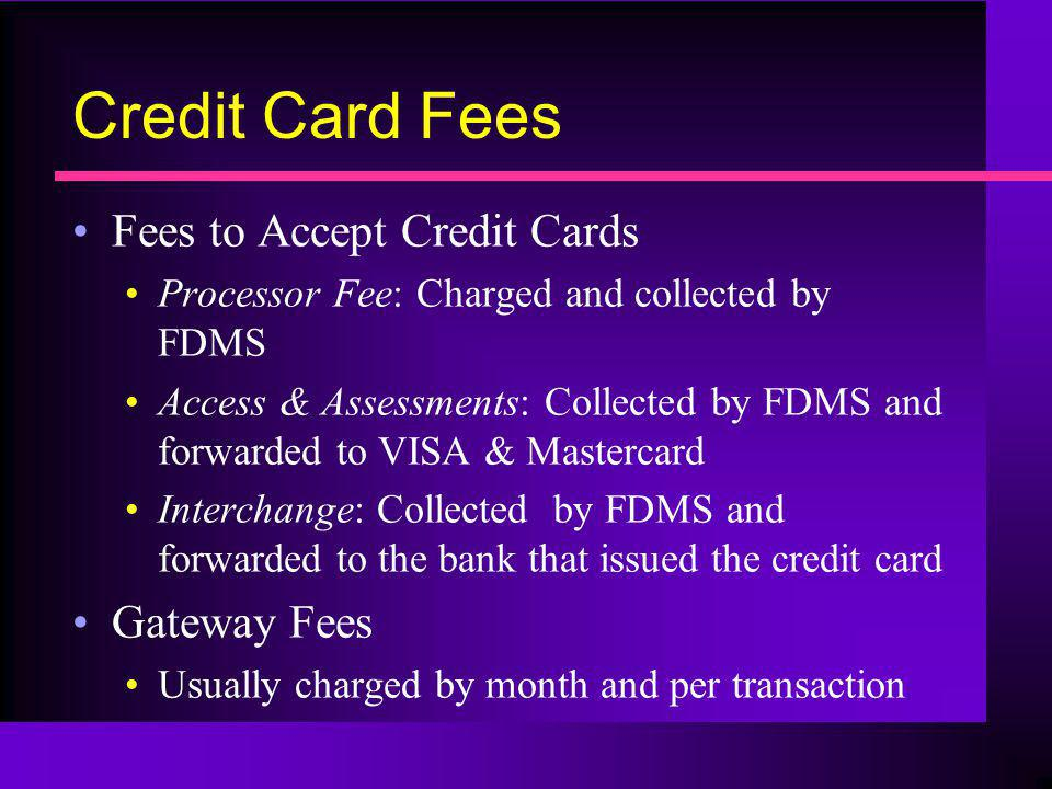 Credit Card Fees Fees to Accept Credit Cards Gateway Fees