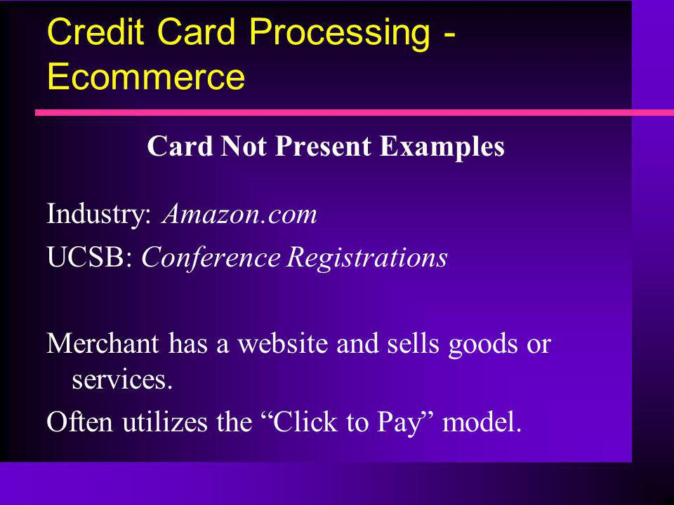 Credit Card Processing - Ecommerce