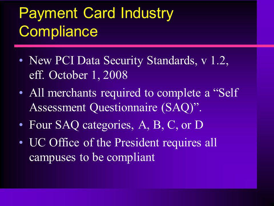 Payment Card Industry Compliance