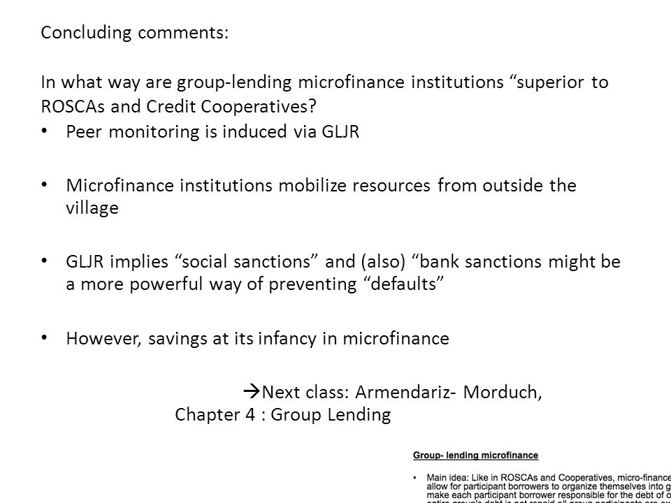 Concluding comments: In what way are group-lending microfinance institutions superior to ROSCAs and Credit Cooperatives