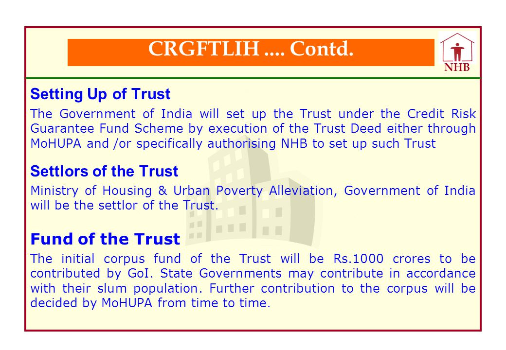 CRGFTLIH .... Contd. Setting Up of Trust Settlors of the Trust