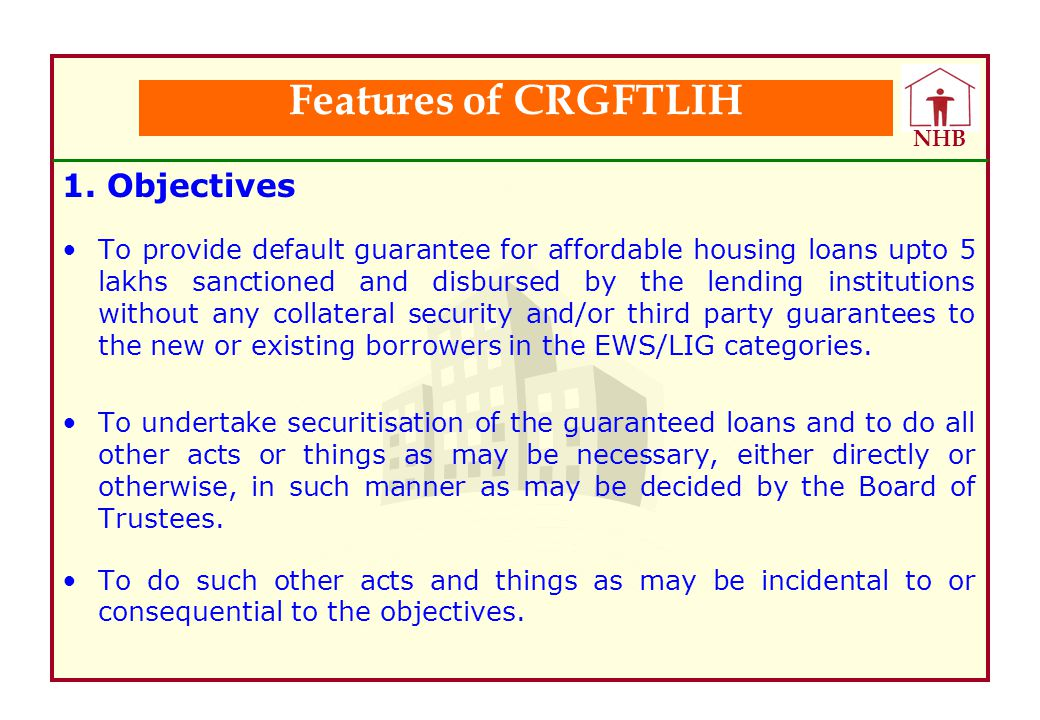 Features of CRGFTLIH 1. Objectives