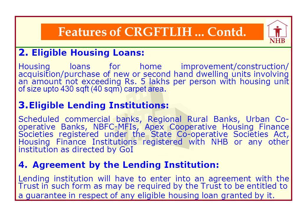 Features of CRGFTLIH ... Contd.