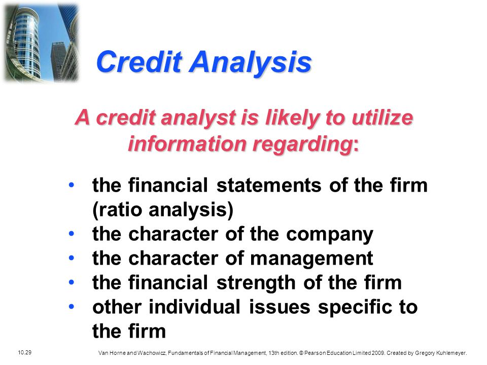 A credit analyst is likely to utilize information regarding:
