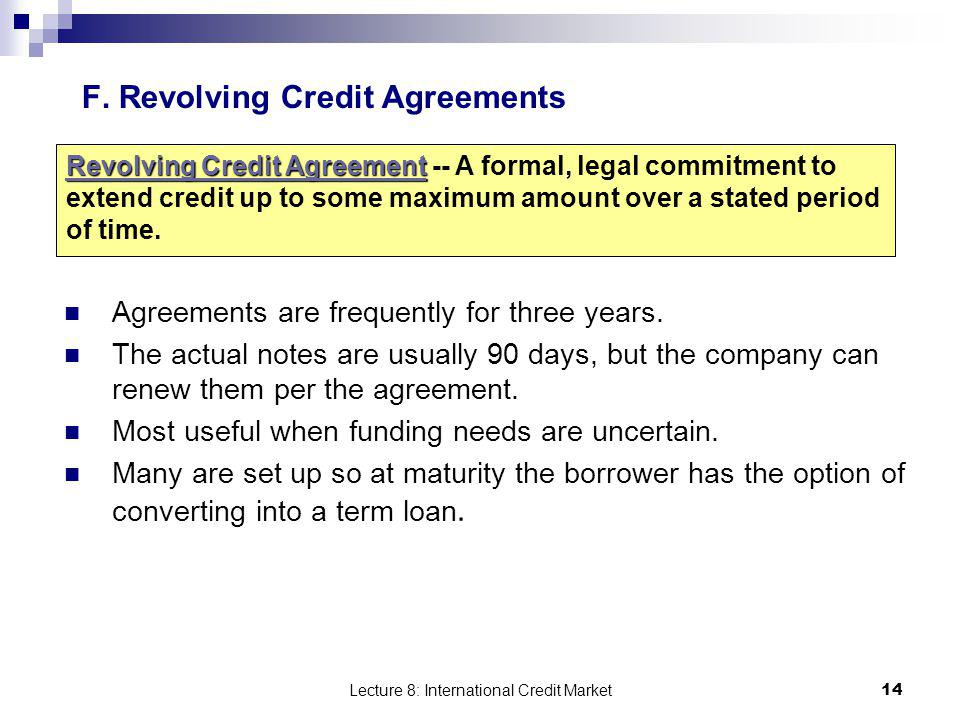 F. Revolving Credit Agreements