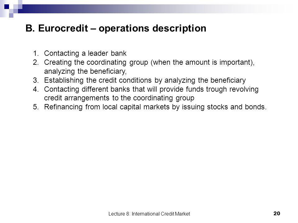 B. Eurocredit – operations description