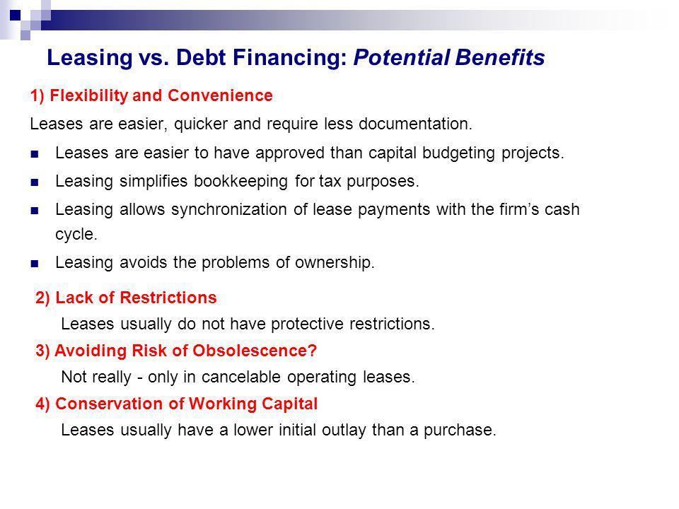 Leasing vs. Debt Financing: Potential Benefits