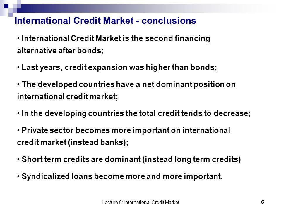 International Credit Market - conclusions
