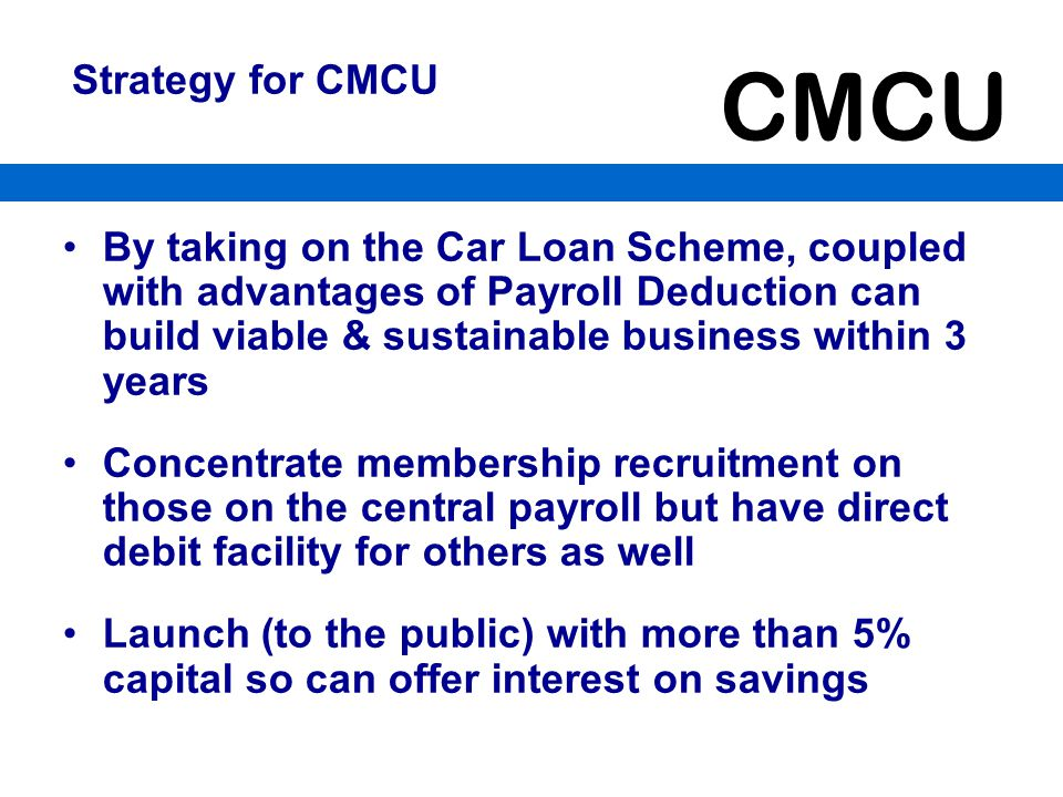 Strategy for CMCU