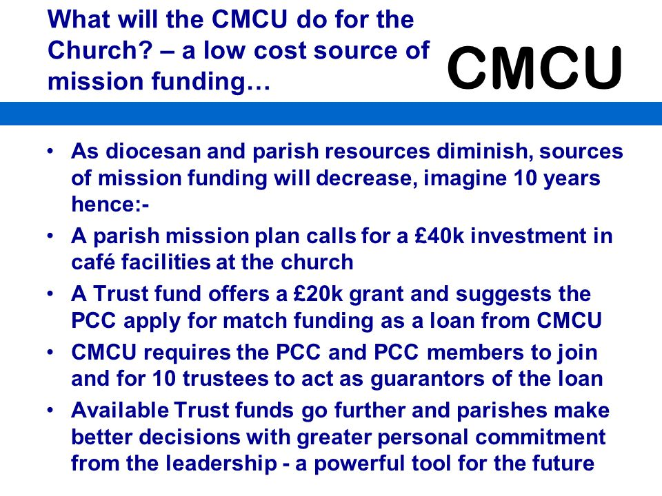 What will the CMCU do for the Church
